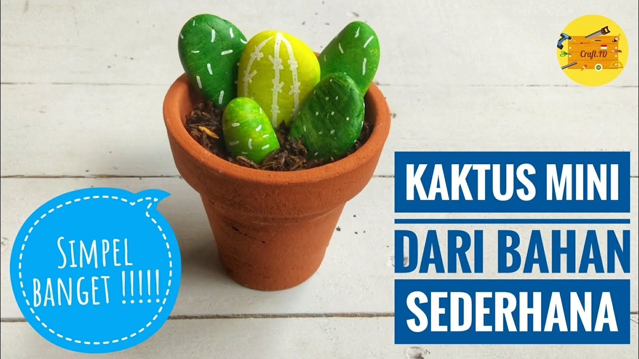 Make A Mini Cactus From Simple Materials Membuat Kaktus Mini Dari Bahan Sederhana