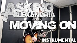 MOVING ON - Asking Alexandria [INSTRUMENTAL GUITAR]