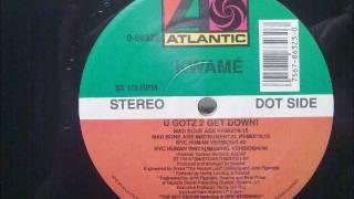 Kwame - U Gotz 2 Get Down! (Mad Bone Age Remix)