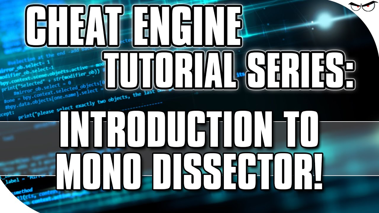cheat engine tutorial introduction to mono dissector example