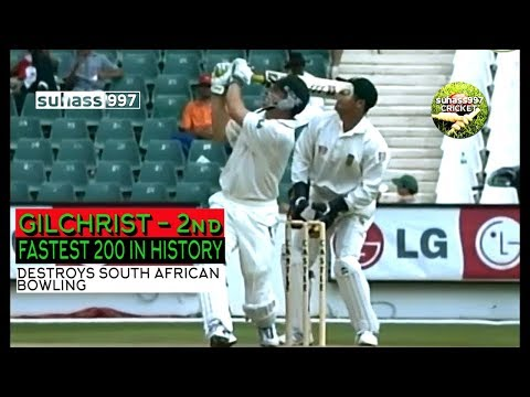 Adam Gilchrist Second fastest 200 -  South Africa annihilated - 204*