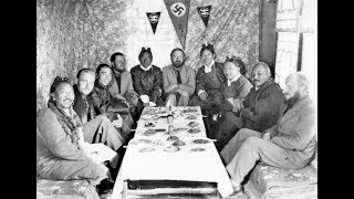 Нацистская экспедиция в Тибет в 1938 году ..Как это было и зачем они туда ездили ..