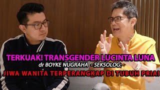 TERKUAK, LUCINTA LUNA TRANSGENDER INI TANGGAPAN DOKTER BOYKE #LUCINTALUNA #TRANSGENDER #DOKTERBOYKE