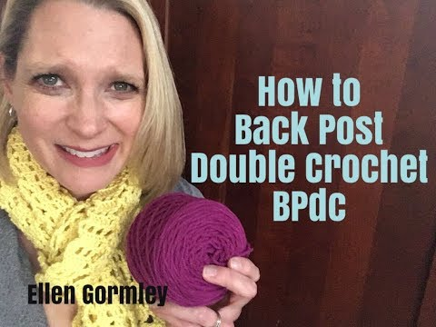 How to Back Post Double Crochet, BPdc