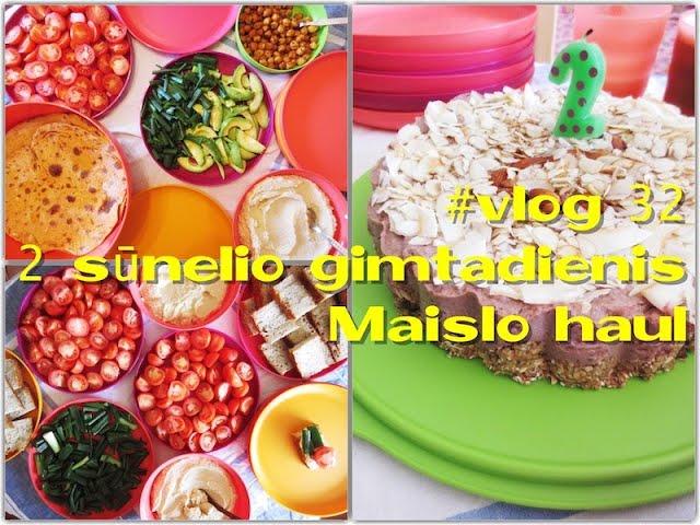 #vlog 32 - sūnelio 2 gimtadienis / maisto haul / Vegan Pipiras