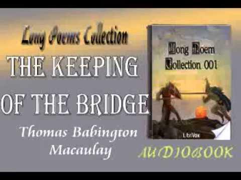 The Keeping of the Bridge Thomas Babington Macaulay Audiobook Long Poems