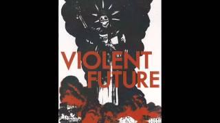Violent Future - Demo 2012