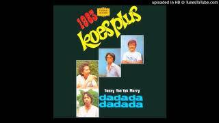 Download Lagu Koes Plus - DaDaDa mp3