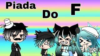 🍃Piada do F🍃 ft. Duda Gacha Tube