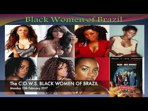 The C.O.W.S  BLACK WOMEN OF BRAZIL
