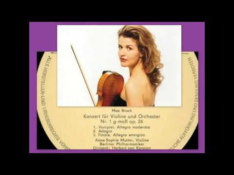 Max Bruch: Violin Concerto No. 1 In G Minor Op 26, Anne Sophie Mutter
