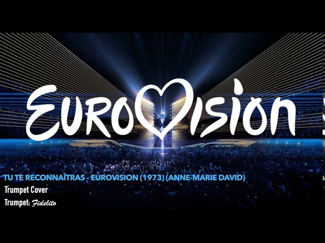 Tu Te Reconnaîtras - Eurovision 1973 (Anne Marie David) - Trumpet Cover