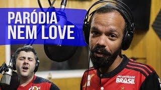 🎤 Nem Love - Paródia Só Love - Claudinho & Buchecha. Ft. Reikrauss 🎤