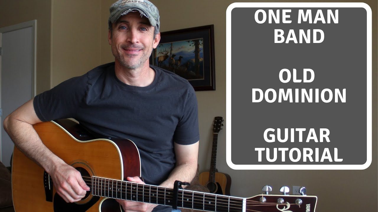 I dont want to be a one-man band by old dominion