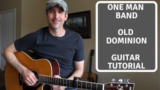 One Man Band - Old Dominion | Guitar Lesson | Tutorial