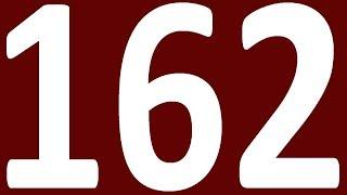 ГРАММАТИКА АНГЛИЙСКОГО ЯЗЫКА С НУЛЯ  УРОК 162  АНГЛИЙСКИЙ ЯЗЫК ДЛЯ СРЕДНЕГО УРОВНЯ INTERMEDIATE