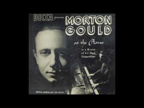 Morton Gould: The Ballerina (Gould, piano - 1940)