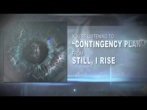 Still, I Rise - Contingency Plan (Feat. Jay Purrington) NEW SONG 2013