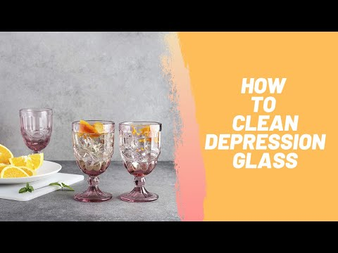 How to Clean Depression Glass
