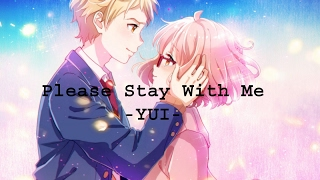 Gambar cover [AMV]  Please Stay With Me Video Lyrics -  YUI