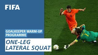 One leg lateral squat [Goalkeeper Warm-Up Programme]