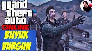 Büyük Vurgun   GTA 5 Online Heist (Soygun) Türkçe   Bölüm 47