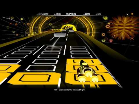 We Listen to Our Music at Night - GK (Audiosurf)