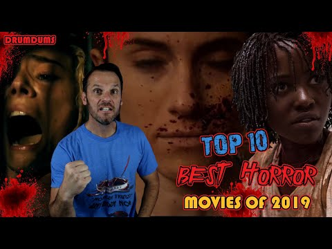 Top 10 Best HORROR Movies of 2019!
