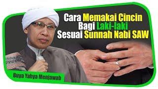 Cara Memakai Cincin Bagi Laki-laki Sesuai Sunnah Nabi SAW - Buya Yahya Menjawab