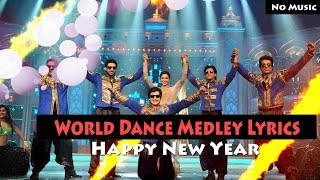 World Dance Medley Lyrics – Happy New Year