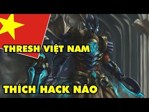 Boy One Champ THRESH Việt Nam Chỉ Thích Kéo Hack Não Trong LMHT | Highlight Thresh LOL