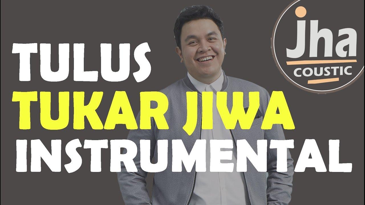 tulus-tukar-jiwa-acoustic-karaoke-instrumental-jhacoustic-i-acoustic-guitar
