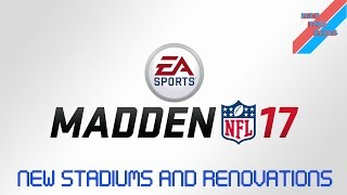 New stadiums and renovations in Madden NFL 17 (Mercedes-Benz Stadium, LA Coliseum, and more!)