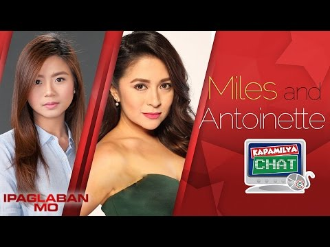 Kapamilya Chat with Antoinette Taus and Miles Ocampo for Ipaglaban Mo