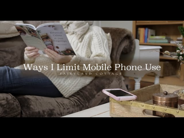 Ways I Limit Mobile Phone Use