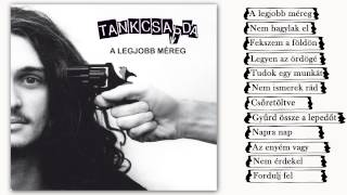 Tankcsapda - A legjobb méreg (Teljes album)