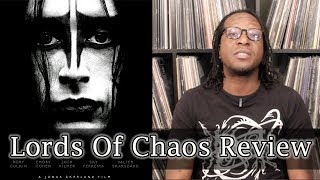 Lords Of Chaos - Movie Review