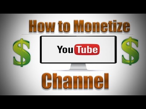 How to Monetize YouTube Channel 2016