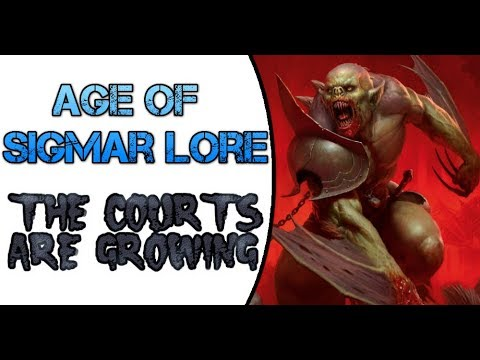 Age of Sigmar Lore: The Courts Arise!