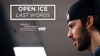 Open Ice: Last Words