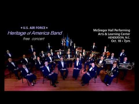 U.S. Air Force Heritage of America Band - Oct. 18, 2016 Concert
