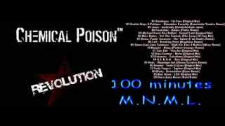 Chemical Poison - 100 minutes M.N.M.L. (FullMIX) Summer 2011