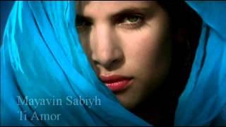 Mayavin Sabiyh Ti Amor
