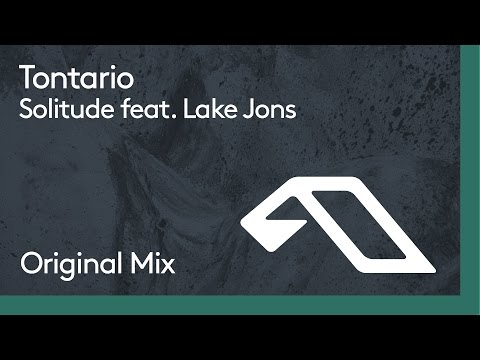Tontario - Solitude Feat. Lake Jons