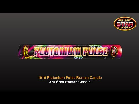 Bright Star Fireworks - 1916 Plutonium Pulse 325 Shot Roman Candle