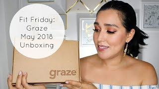 Fit Friday: Graze May 2018 Unboxing + Free Box