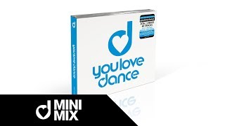 YOU LOVE DANCE - Volume 1 - Minimix