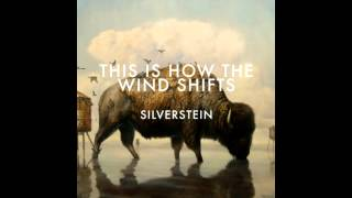 Silverstein - A Better Place (This Is How The Wind Shifts Album HQ)