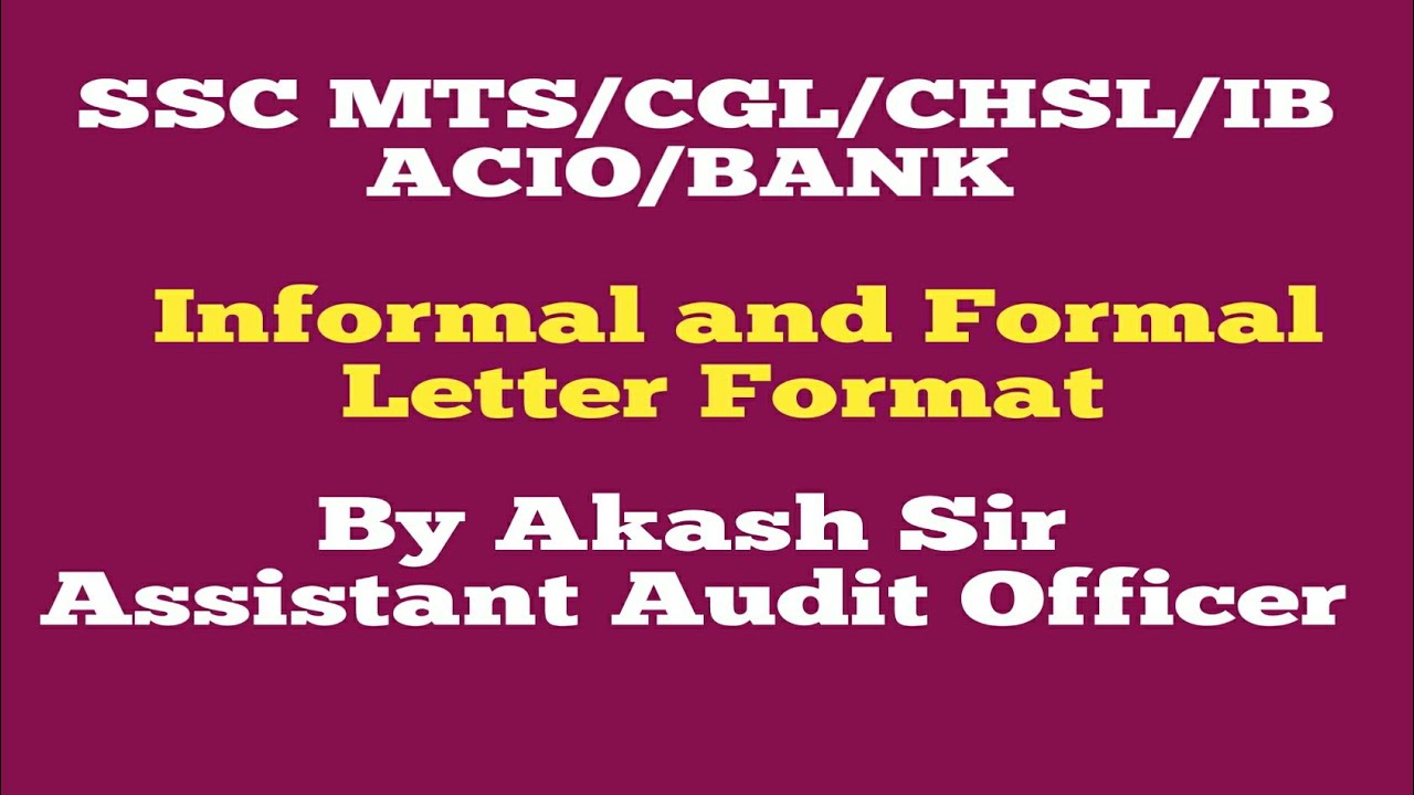 Informal And Formal Letter Format For Ssc Mts Cgl Chsl Ib Acio