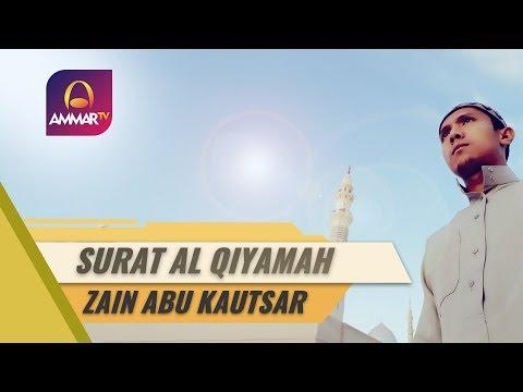 Best Voice || Surat Al Qiyamah || Zain Abu Kautsar